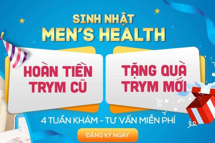 """SINH NHẬT MEN'S HEALTH: HOÀN TIỀN """"TRYM"""" CŨ – TẶNG QUÀ """"TRYM"""" MỚI"""